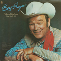 Roy Rogers - Take A Little Love (And Pass It On)