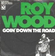 Roy Wood - Goin' Down The Road