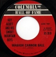 Roy Acuff And His Smoky Mountain Boys - Wabash Cannon Ball / Great Speckle Bird #1