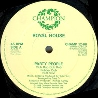 Royal House - Party People / Key The Pulse