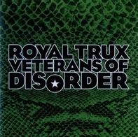 Royal Trux - Veterans of Disorder