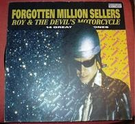 Roy And The Devil's Motorcycle - Forgotten Million Sellers