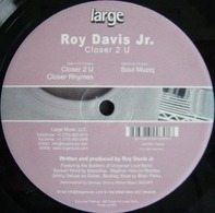 Roy Davis Jr. - Closer 2 U