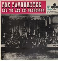 Roy Fox And His Orchestra - Fox Favourites