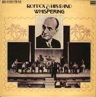 Roy Fox & His Band - Whispering