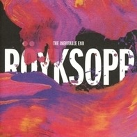 Royksopp - Inevitable End