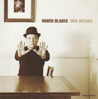Ruben Blades - Una Década