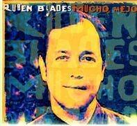 Ruben Blades - Mucho Mejor