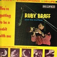 Ruby Braff - You're Getting to Be a Habit with Me