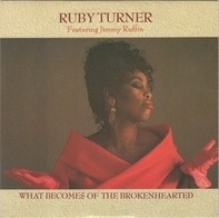 Ruby Turner Featuring Jimmy Ruffin - What Becomes Of The Brokenhearted