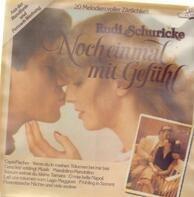 Rudi Schuricke - Noch Einmal Mit Gefühl