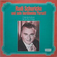 Rudi Schuricke Und Sein Berühmtes Schuricke-Terzett - Originalaufnahmen Der Großen Erfolge