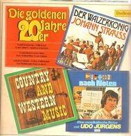 Rudi Schuricke, Willi Forst, Hans Albers, Udo Jürgens a.o. - Die Goldenen 20er Jahre / Der Wälzerkönig Johann Strauss / Country And Western Music / Europa Nach