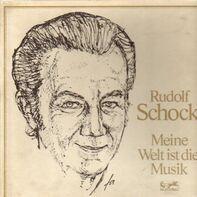 Rudolf Schock - Meine Welt ist die Musik
