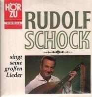 Rudolf Schock - Singt seine großen Lieder