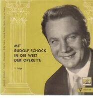 Rudolf Schock - mit Rudolf Schock in die Welt der Operette