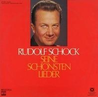 Rudolf Schock - Seine Schönsten Lieder