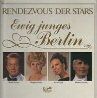 Rudolf Schock, Margit Schramm, Sylvia Geszty - Ewig junges Berlin