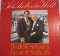 Rudolf Schock , Robert Stolz - Ich Liebe Die Welt