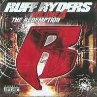 Ruff Ryders - Vol. 4: The Redemption
