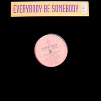 Ruffneck Featuring Yavahn - Everybody Be Somebody