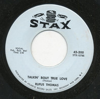 Rufus Thomas - Sister's Got A Boyfriend / Talkin' Bout True Love