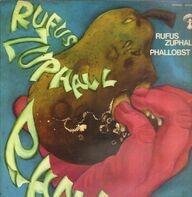 Rufus Zuphall - Phallobst