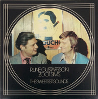 Rune Gustafsson / Zoot Sims - The Sweetest Sounds