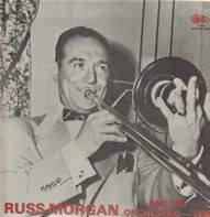 Russ Morgan And His Orchestra - 1936