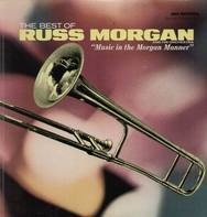 Russ Morgan - The Best Of