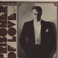 Russ Columbo - Prisoner of Love