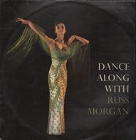 Russ Morgan And His Orchestra - Dance Along With ...