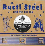 Rusti Steel & The Tin Tax - Lost Sessions
