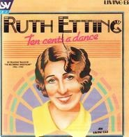 Ruth Etting - Ten Cents A Dance