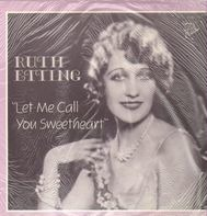 Ruth Etting - Let Me Call You Sweetheart