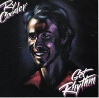 Ry Cooder - Get Rhythm