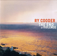 Ry Cooder - The End Of Violence (Score From The Motion Picture Soundtrack)