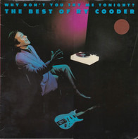 Ry Cooder - Why Don't You Try Me Tonight? The Best Of Ry Cooder