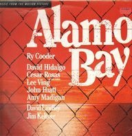 Ry Cooder - Music From The Motion Picture 'Alamo Bay'