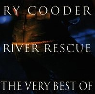 Ry Cooder - River Rescue-the Very Best of