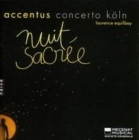 S./Equilbey,L. Accentus/Concerto Köln/Piau - Nuit sacree