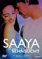 Saaya - Saaya - Schatten der Sehnsucht