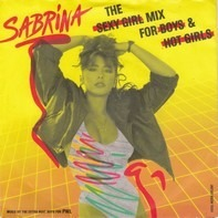 Sabrina - The Sexy Girl Mix For Boys & Hot Girls