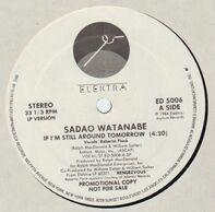 Sadao Watanabe - If I´m Still Around
