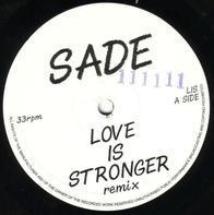 Sade - Love Is Stronger (Remix)