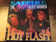 Saffire -The Uppity Blues Women - Hot Flash