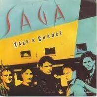 Saga - Take A Chance
