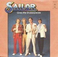 Sailor - Give Me Shakespeare