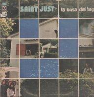 Saint Just - La Casa Del Lago