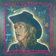 Sally Timms - To the Land of Milk and Honey